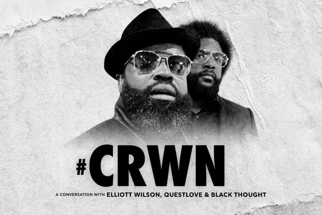 CRWN: A Conversation with Elliott Wilson, Questlove & Black Thought