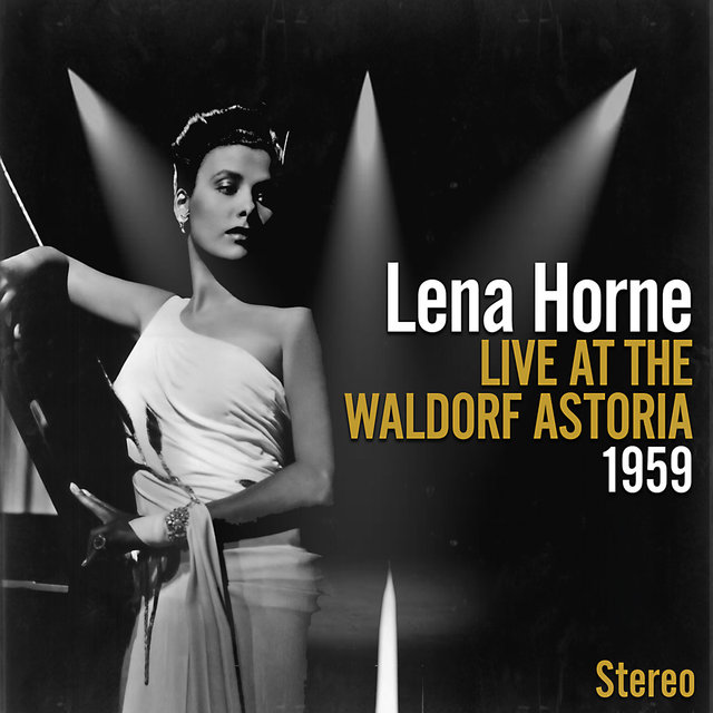 Live At The Waldorf Astoria 1957