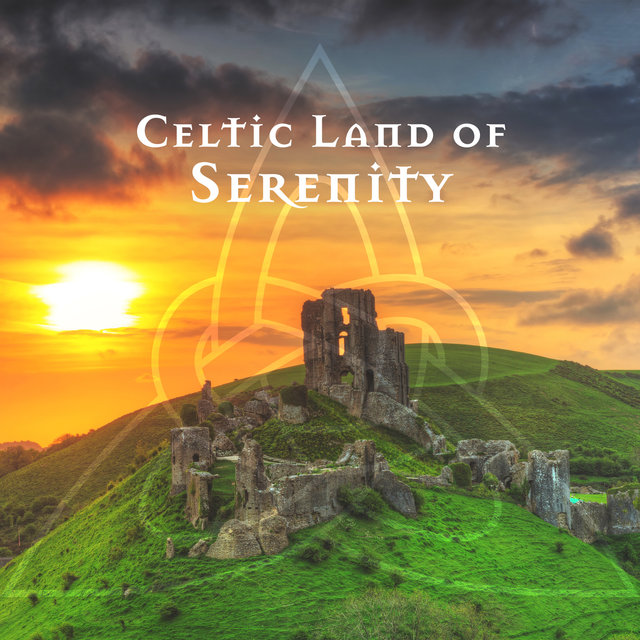 Celtic Land of Serenity: Spiritual Quest for Strength and Balance