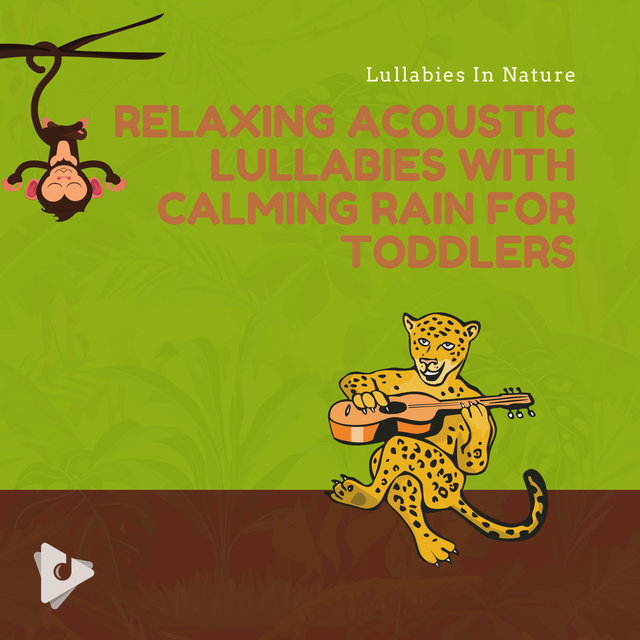 Relaxing Acoustic Lullabies with Calming Rain for Toddlers
