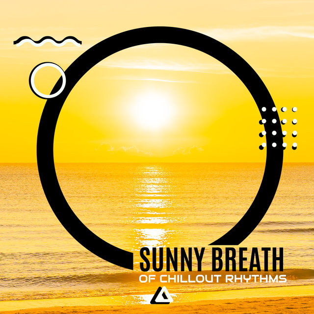 Sunny Breath of Chillout Rhythms