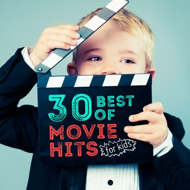 30 Best of Movie Hits for Kids