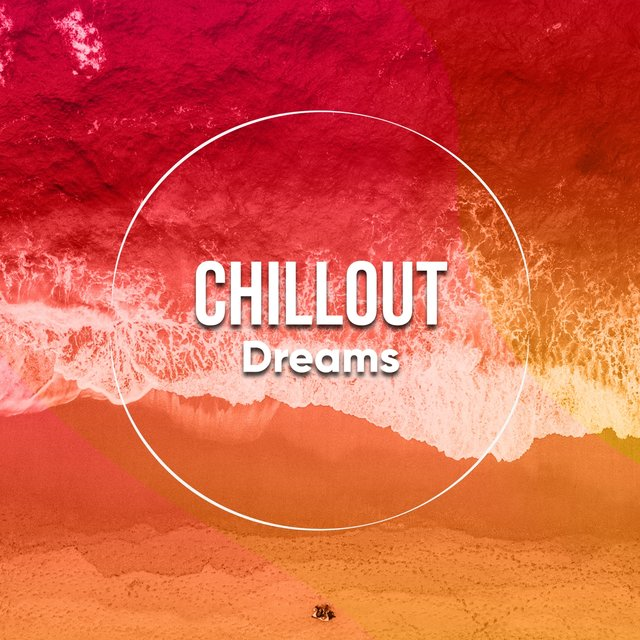 # Chillout Dreams