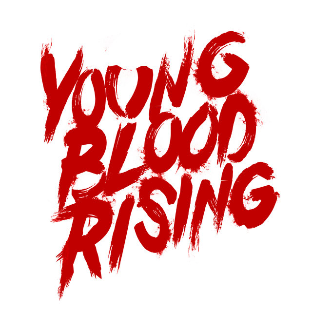 Young Blood Rising