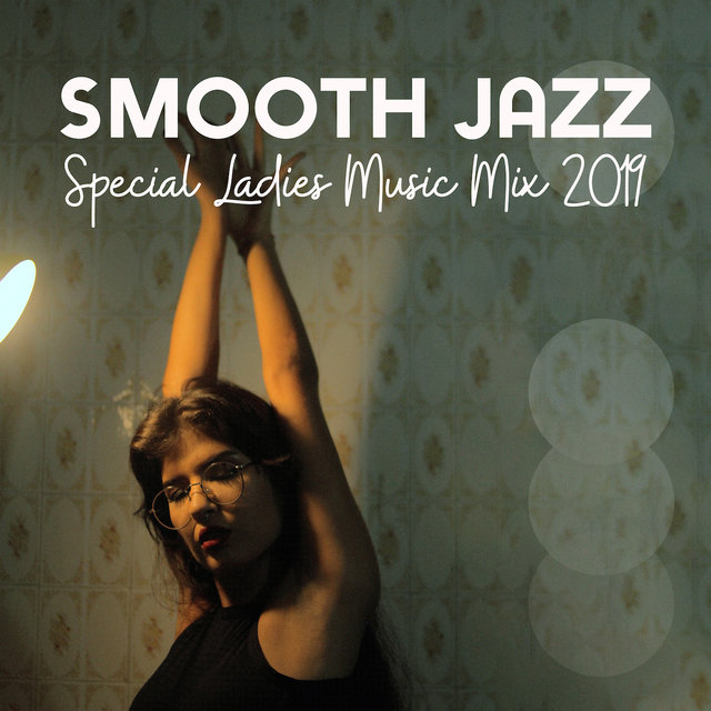 Smooth Jazz Special Ladies Music Mix 2019