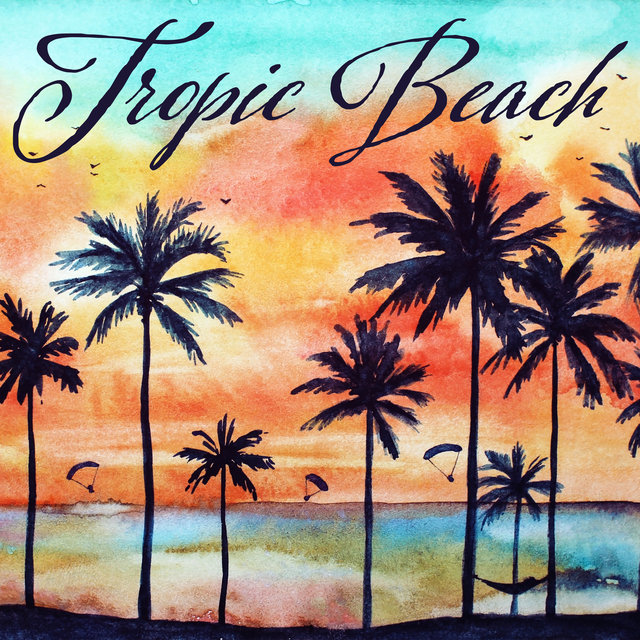 Tropic Beach: Sounds for Relaxation, Calming Music for Stress and Anxiety, Relief Chill Music