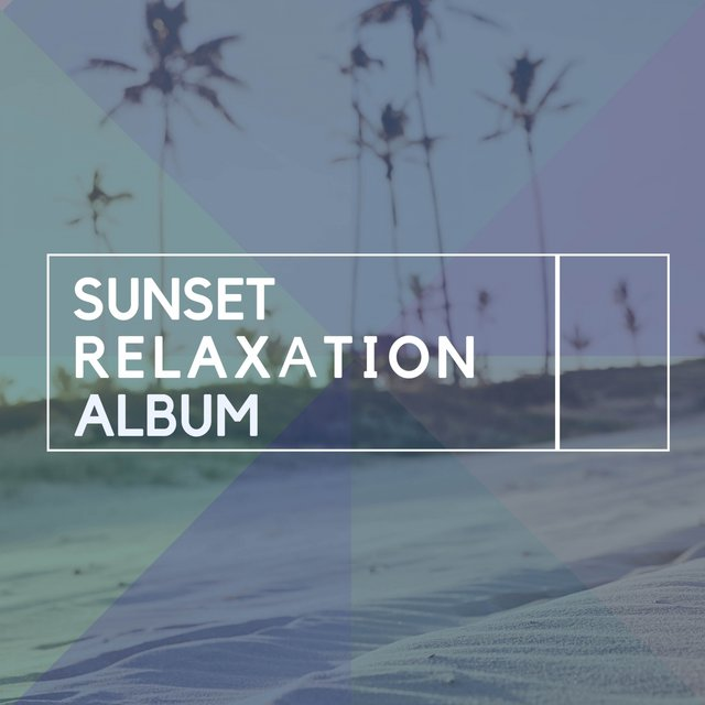 Sunset Relaxation Album