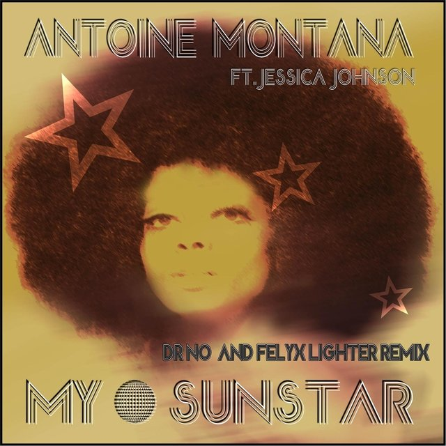 My Sun Star (Dr No & Felyx Lighter Remix) [feat. Jessica Johnson]