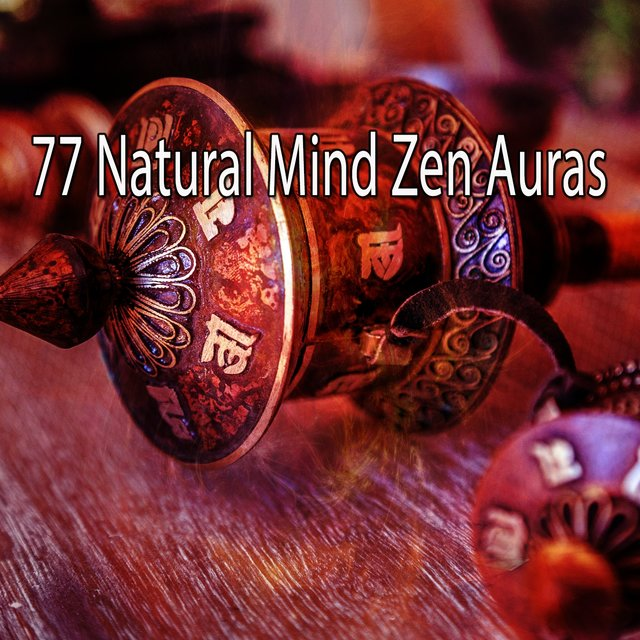 77 Natural Mind Zen Auras