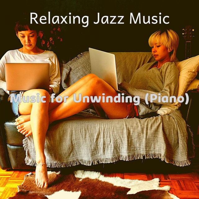 Music for Unwinding (Piano)