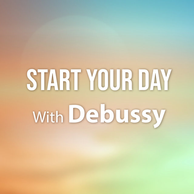 Start Your Day With Debussy