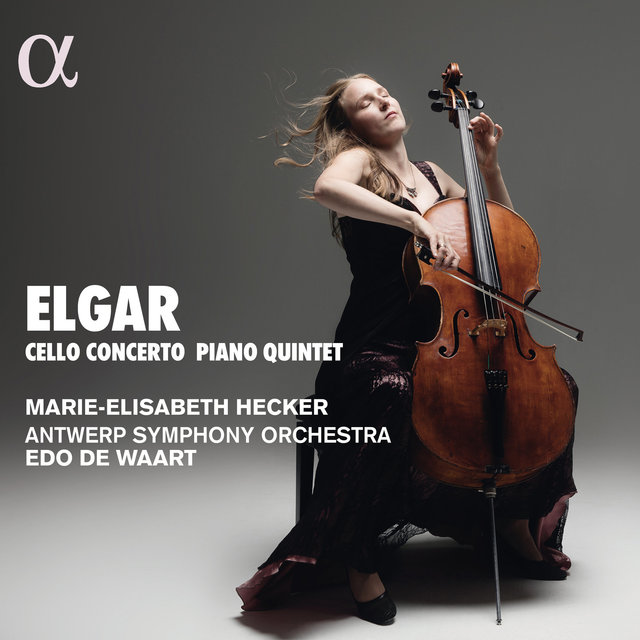 Elgar: Cello Concerto & Piano Quintet