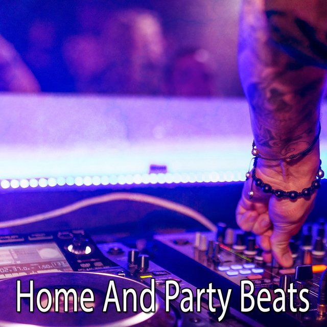 Home and Party Beats