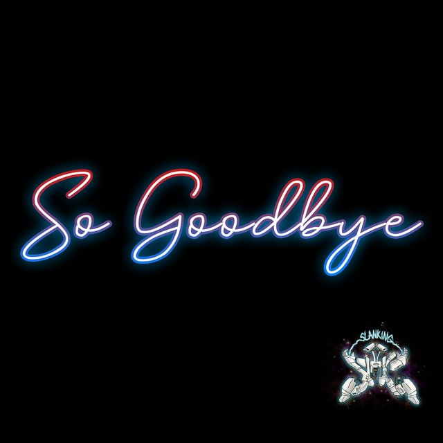 So Goodbye