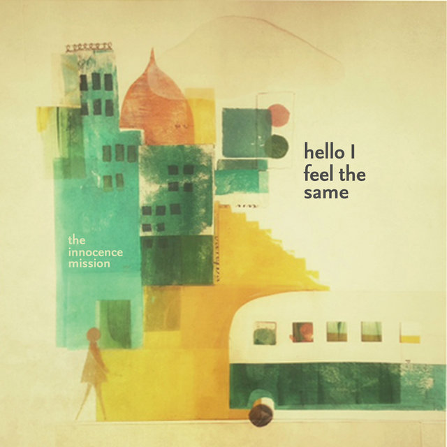 Cover art for album Hello I Feel the Same by The Innocence Mission