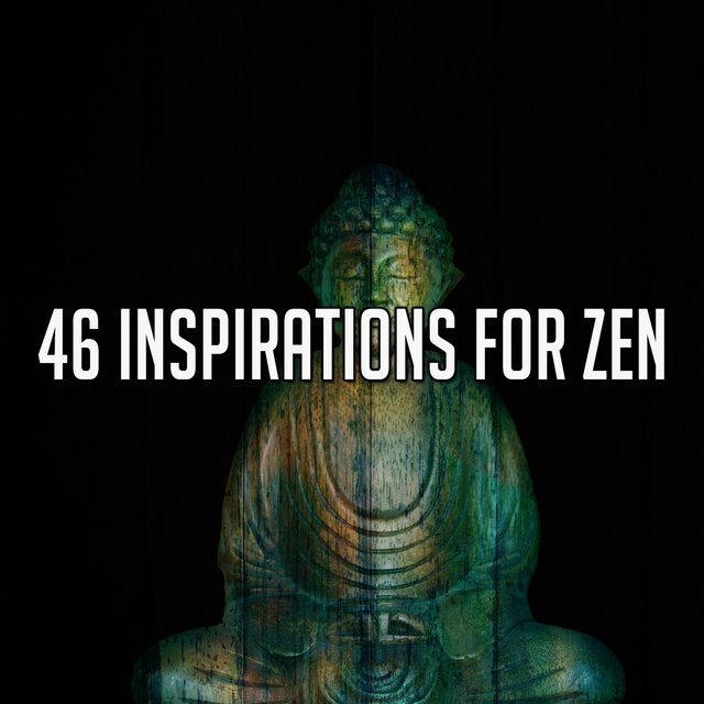 46 Inspirations for Zen
