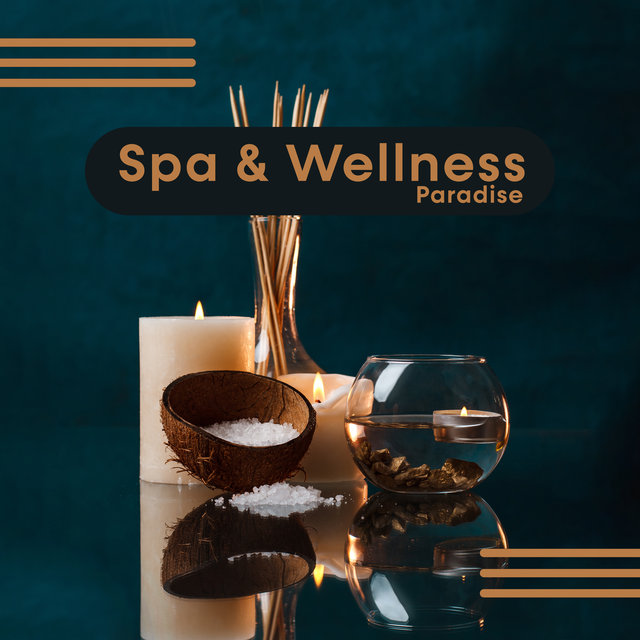 Spa & Wellness Paradise – Deeply Relaxing New Age Music with Beautiful Nature Sounds, Massage Session, Aromatherapy