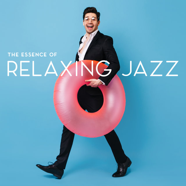 The Essence of Relaxing Jazz – Smooth and Lazy Instrumental Melodies for Rest