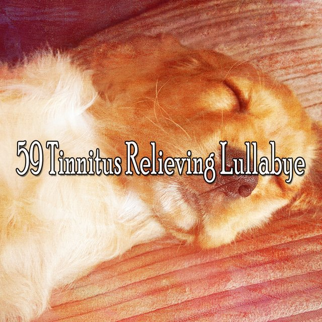 59 Tinnitus Relieving Lullabye