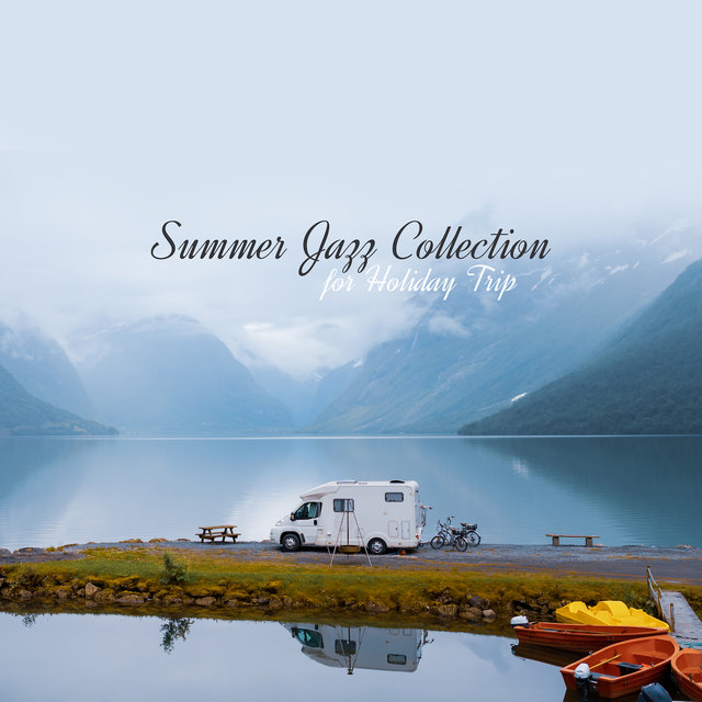 Summer Jazz Collection for Holiday Trip