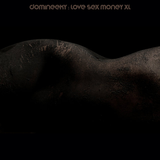 Love Sex Money XL