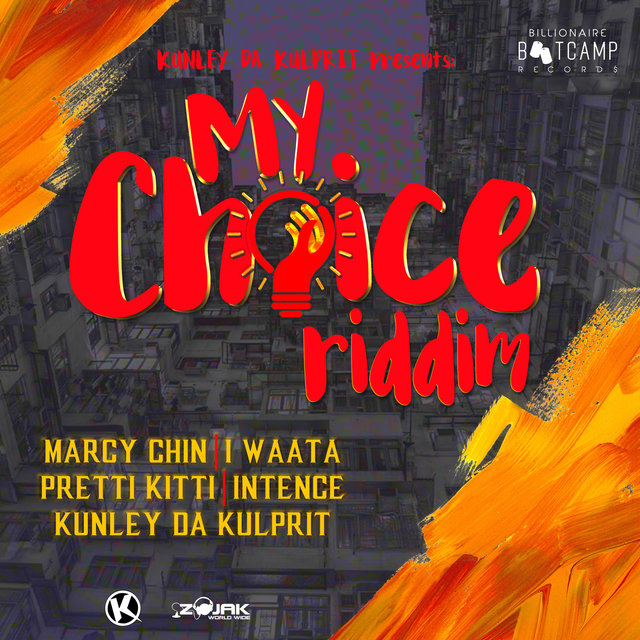 Kunley Da Kulprit presents: My Choice Riddim