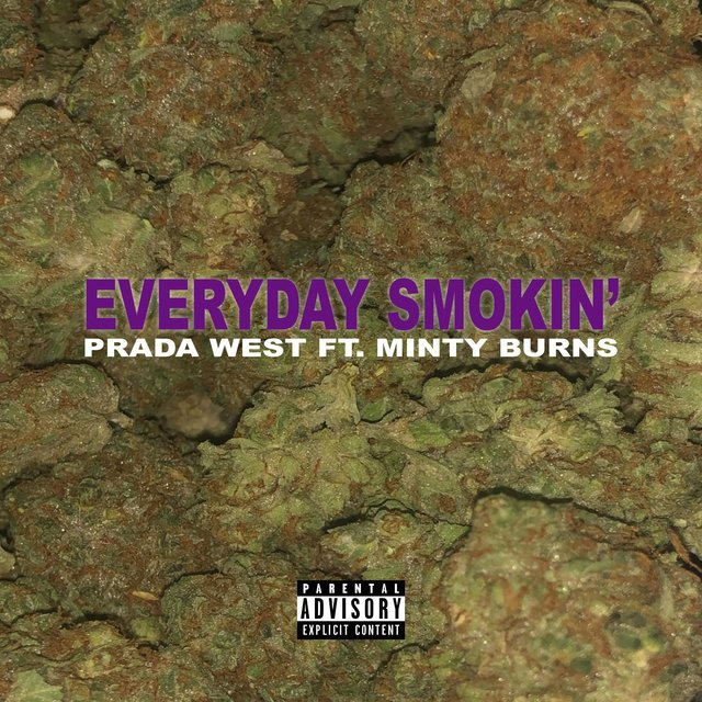 Everyday Smokin' (feat. Minty Burns)