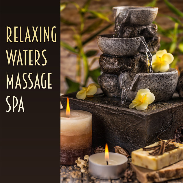 Relaxing Waters Massage Spa (Blissful Getaway, Liquid Peace, Drifting Mind & Body, Perfect Vitality, Waves of Wellness)