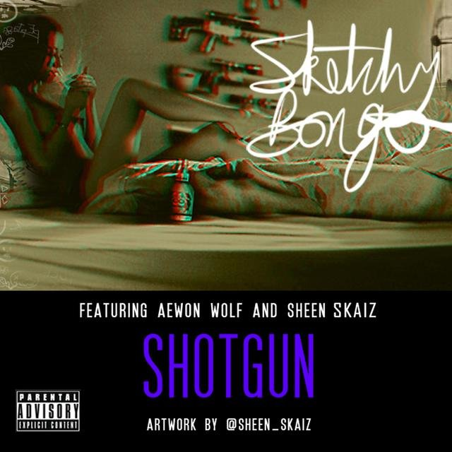 Shotgun (feat. Aewon Wolf & Sheen Skaiz)