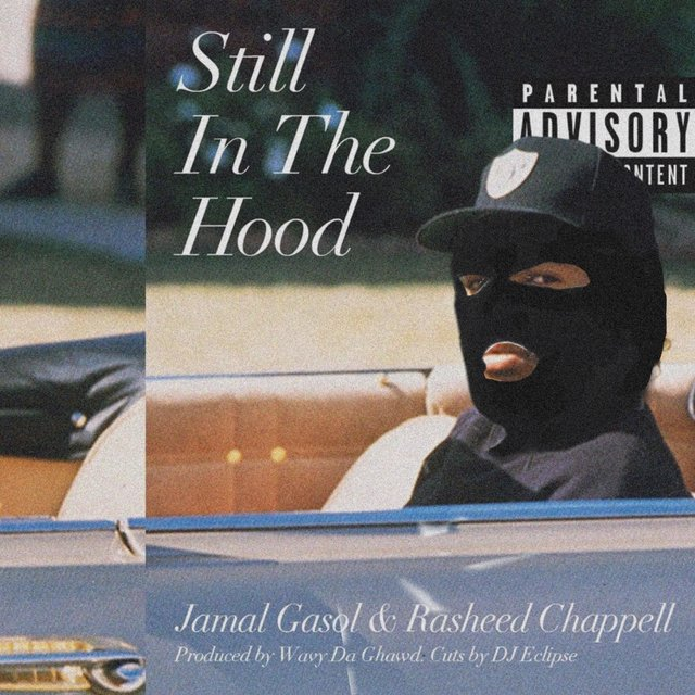 Still in the Hood (feat. Rasheed Chappell)