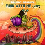 Funk With Me (feat. Big Gigantic)