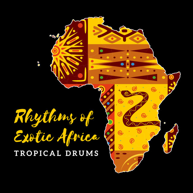 Rhythms of Exotic Africa – Tropical Drums