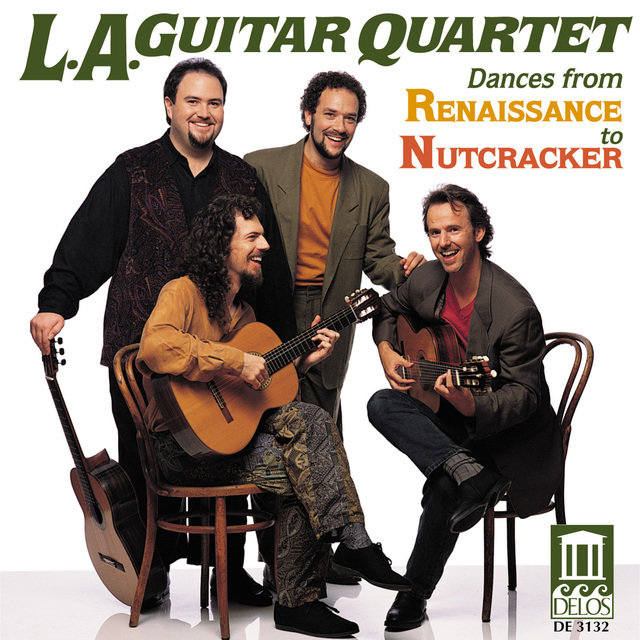 Tchaikovsky, P.: The Nutcracker Suite / Praetorius, M.: Terpsichore / Warlock, P.: Capriol Suite (Arr. for Guitar Quartet) (Los Angeles Guitar Quartet