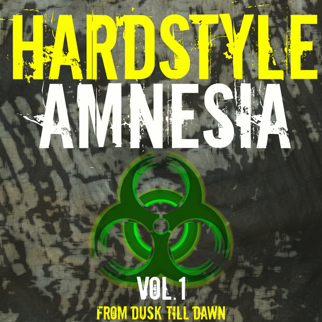Hardstyle Amnesia, Vol. 1 - From Dusk Till Dawn