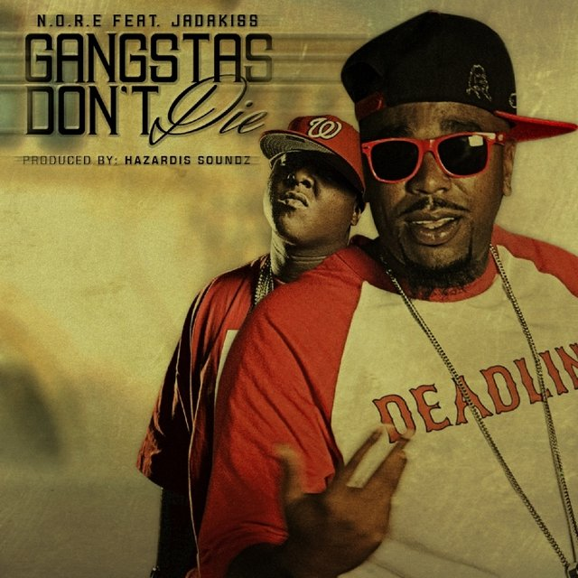 Gangstas Don't Die (feat. Jadakiss) - Single