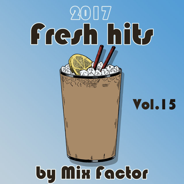 Fresh Hits - 2017 - Vol. 15