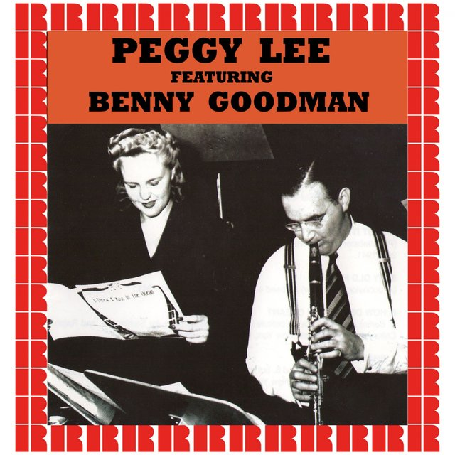 Peggy Lee Featuring Benny Goodman
