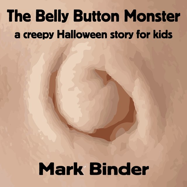 The Belly Button Monster (A Creepy Halloween Story for Kids)
