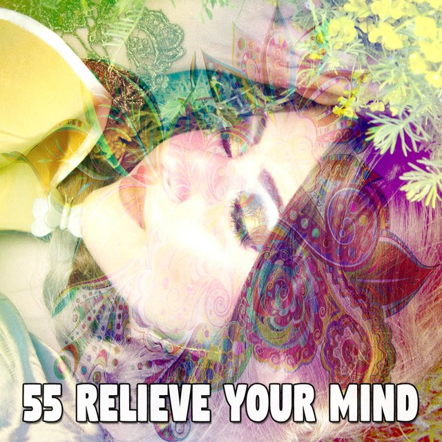 55 Relieve Your Mind