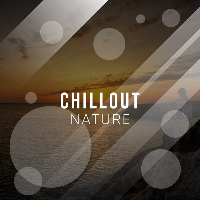 #Chillout Nature