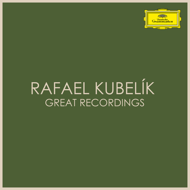 Rafael Kubelík Great Recordings