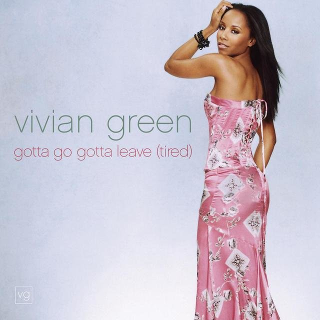 Gotta Go Gotta Leave (Tired) Remix Single