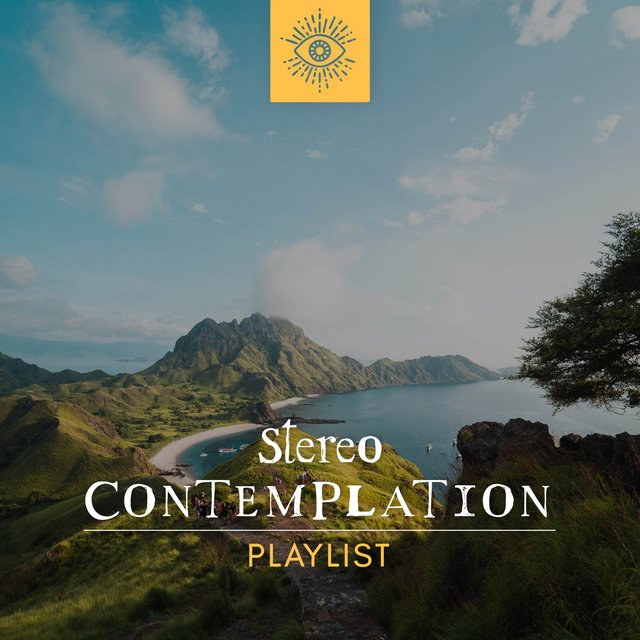 Stereo Contemplation Playlist