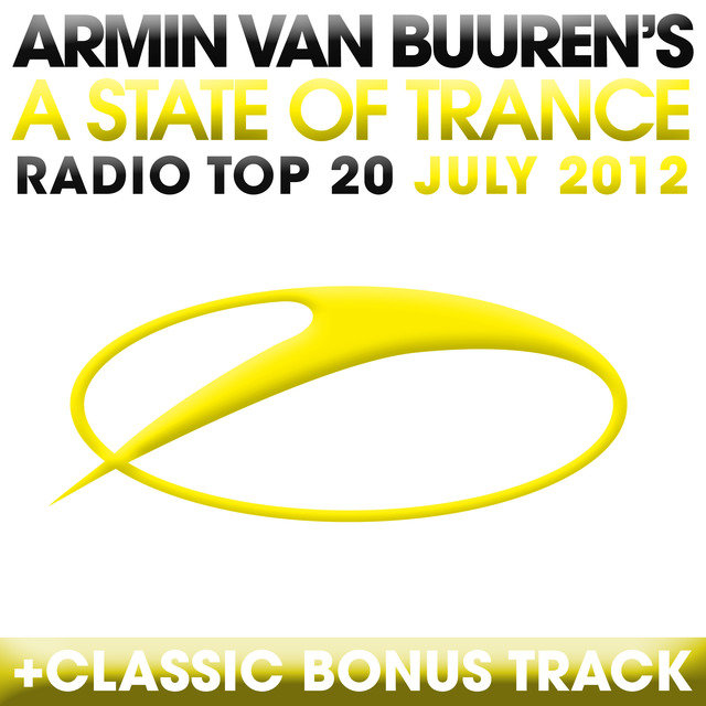 A State Of Trance Radio Top 20 - July 2012