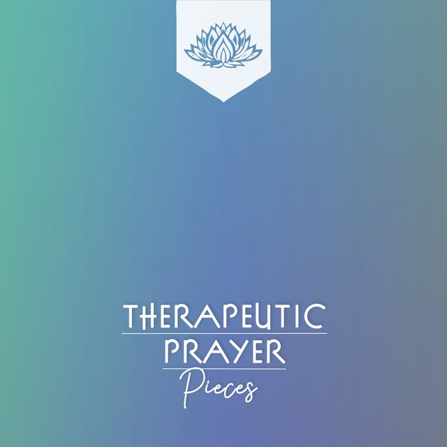 Therapeutic Prayer Pieces