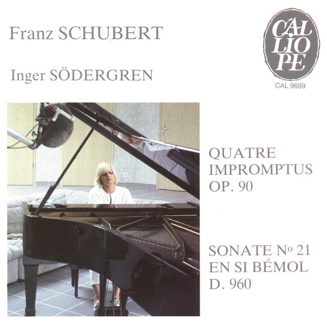 Schubert: Impromptus, Op. 90 & Sonate No. 21, D. 960