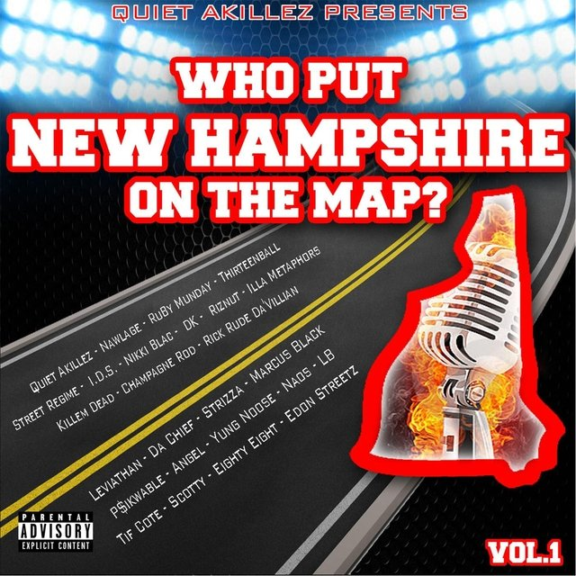 Who Put New Hampshire On the Map? Vol. 1 (Quiet Akillez Presents... )