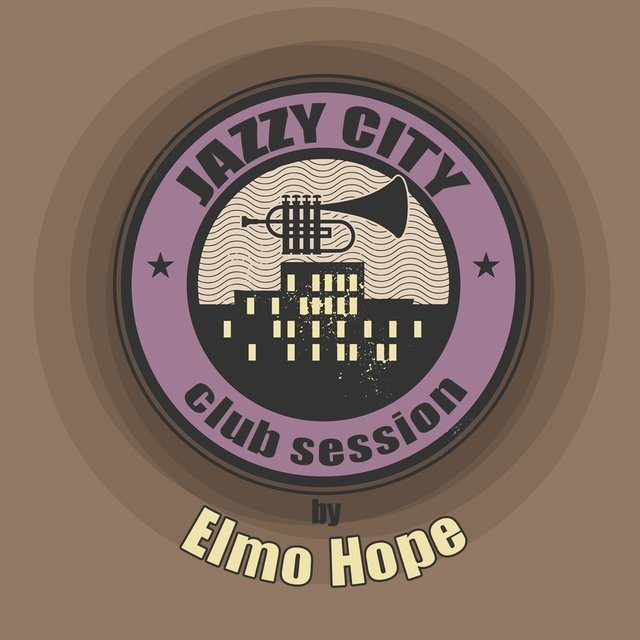 JAZZY CITY - Club Session by Elmo Hope