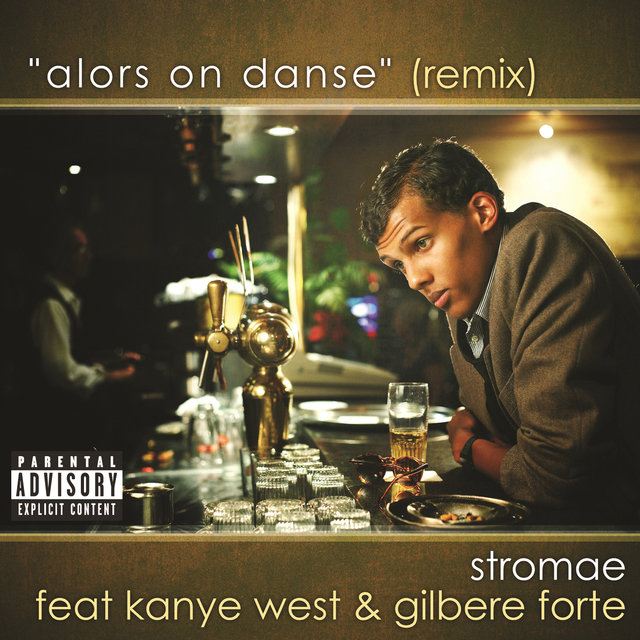 Alors On Danse (Remix - Explicit)