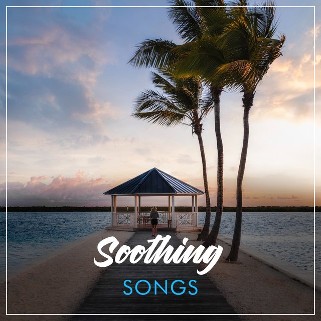 """ Soothing Healthy Living Songs """